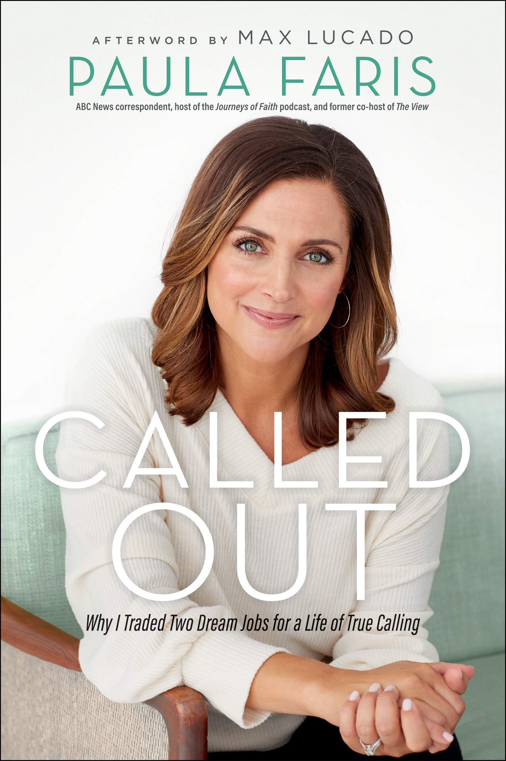 Called Out by Paula Faris